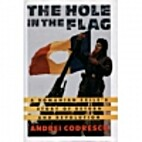 The Hole in the Flag: A Romanian Exile's…