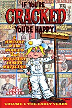 If You're Cracked, You're Happy: The History…