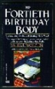 Fortieth Birthday Body – tekijä: Valerie…