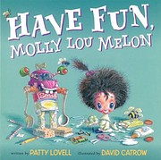 Have Fun, Molly Lou Melon af Patty Lovell