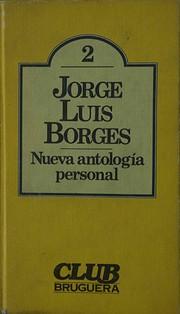 Nueva antología personal by Jorge Luis…