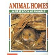 Animal Homes a First Look At Animals af…