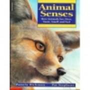 Animal Senses: How Animals See, Hear, Taste,…