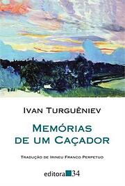 Memórias de um Caçador – tekijä: Ivan…