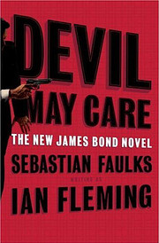 Devil May Care – tekijä: Sebastian Faulks