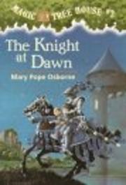 Knight at Dawn por Mary Pope Osborne