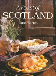 Feast of Scotland de Janet Warren