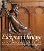 European Heritage: An Outline of Western Culture - A. G. Lehmann