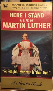 Here I Stand a Life of Martin Luther de…