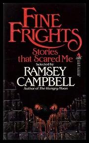 Fine Frights: Stories That Scared Me av…