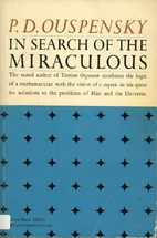 In Search of the Miraculous: Fragments of an…