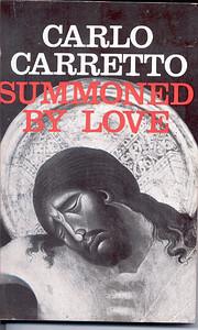 Summoned by Love por Carlo Carretto
