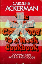 The No Fad Good Food $5 a Week Cookbook by…