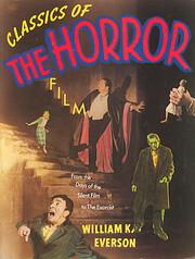 Classics of the Horror Film af William K.…