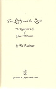 The lady and the law : the remarkable life…