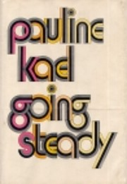 Going Steady af Pauline Kael
