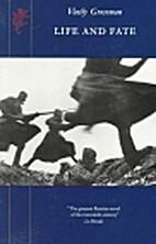 Life and fate : a novel by Vasiliĭ Grossman
