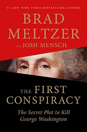 The First Conspiracy: The Secret Plot to…