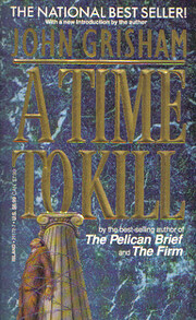 A Time to Kill: A Jake Brigance Novel de…