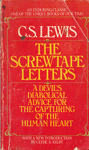The Screwtape letters von C. S. Lewis