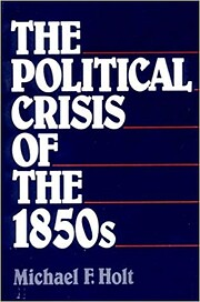 Political Crisis of the 1850's…