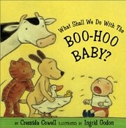 What Shall We Do With The Boo-Hoo Baby? de…