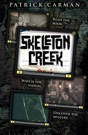 Skeleton Creek de Patrick Carman
