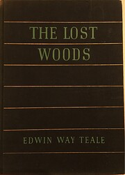 The lost woods,: Adventures of a naturalist,…