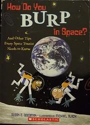 How Do You Burp in Space? av Susan E.…