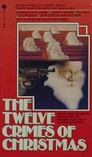 The Twelve Crimes of Christmas by Carol-Lynn…