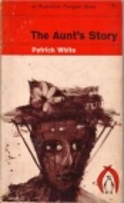The Aunt's Story (Penguin Twentieth…