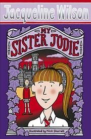 My Sister Jodie af Jacqueline Wilson