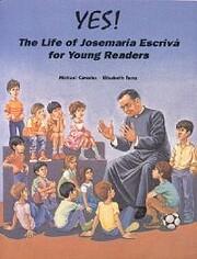 The Life of Josemaría Escriva for Young…