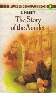 The Story of the amulet de E. Nesbit
