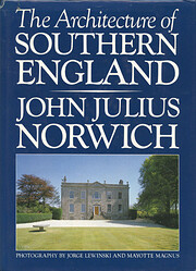 The Architecture of Southern England de John…