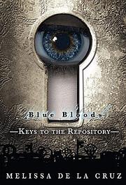 Keys to the Repository af Melissa De la Cruz