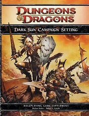 Dark Sun Campaign Setting: A 4th Edition D&D…