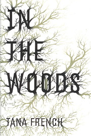 In the Woods: A Novel de Tana French