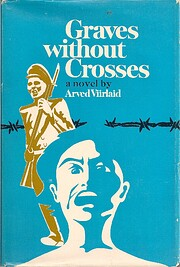 Graves Without Crosses por Arved Viirlaid