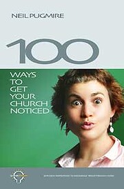 100 Ways to Get Your Church Noticed por Neil…