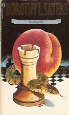 Striding Folly by Dorothy L. Sayers
