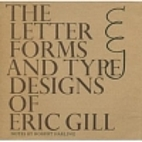 The letter forms and type designs of Eric…