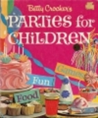 Betty Crocker's Parties for Children by Lois…