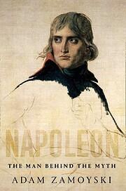 Napoleon: The Man Behind the Myth –…