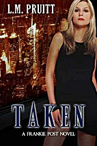 Taken: A Frankie Post Novel (The Frankie…