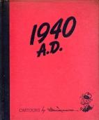1940 A.D. Cartoons By Vaughn Shoemaker by…
