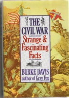 Our Incredible Civil War by Burke Davis