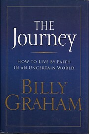 The Journey: Living by Faith in an Uncertain…