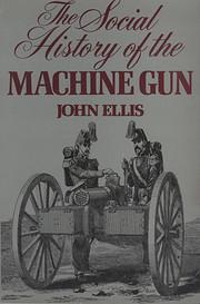 The Social History of the Machine Gun por…