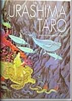 Urashima Taro by Robert B. Goodman